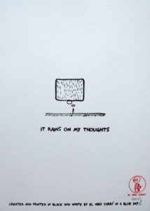 It rains on my thoughts